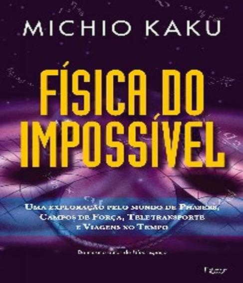 Fisica Do Impossivel, A