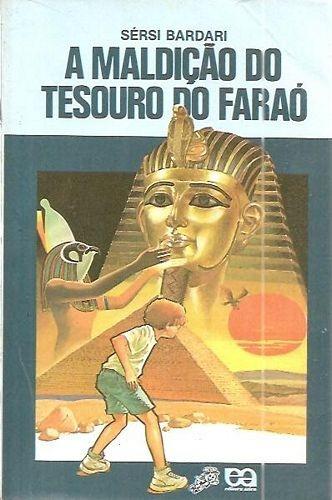 Maldição Do Tesouro Do Faraó, A (série V Bardari, Sérsi