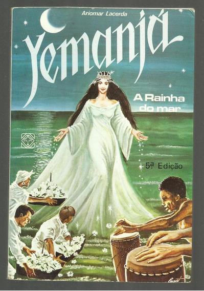 Yemanjá - A Rainha Do Mar - Ariomar Lacerda