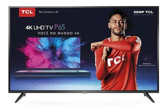 Smart Tv Led 65 Tcl P65us Ultra Hd 4k Hdr Frete Grátis*