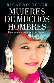Mujeres De Muchos Hombres De Ricardo Coler - Planeta