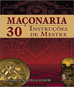 Maconaria - 30 Instrucoes De Mestre