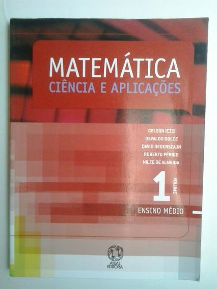 Matemática 1 Edição 5 - Gelson Iezzi, Osvaldo Dolce