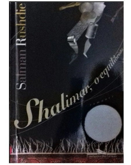 Livro Shalimar, O Equilibrista - Salman Rushdie