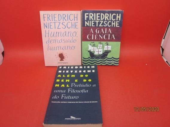 3 Livros Além Do Bem E Do Mal A Gaia Ciência Humano...