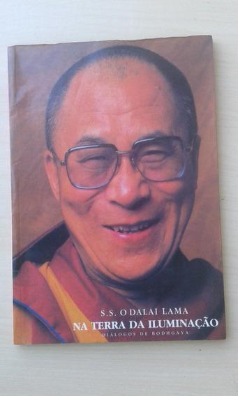Livro - S. S. O Dalai Lama Na Terra Da Iluminação - Bodhgaya