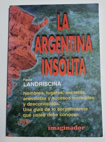 La Argentina Insólita