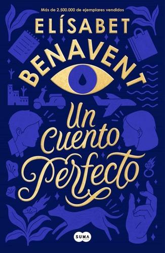 Libro Un Cuento Perfecto - Elísabet Benavent