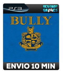 Bully - Psn Ps3 - Envio Imediato