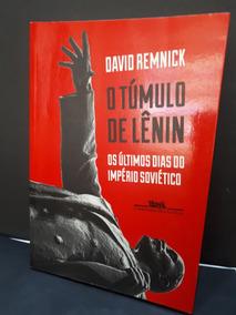 O Túmulo De Lênin David Remnick