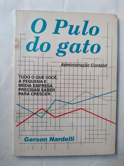 Livro O Pulo Do Gato. Administração Contábil Gerson Nardelli