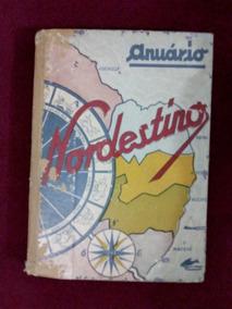 Livro Anuário Nordestino. 1952 (raríssimo)