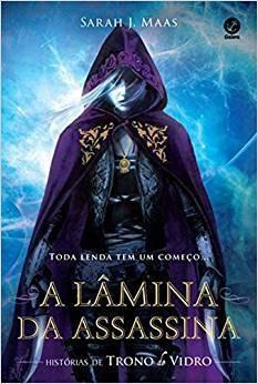 A Lamina Da Assassina - Historias De Trono De Vidro