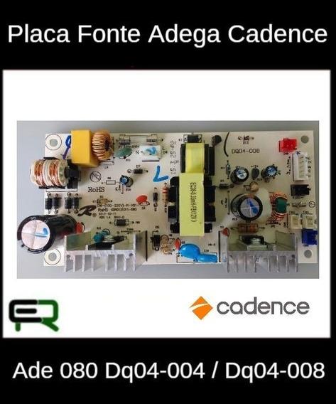 Placa Fonte Adega Cadence Ade 080 Dq04-004 / Dq04-008