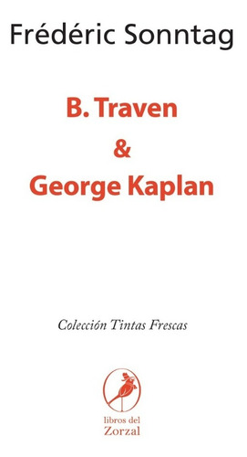 Libro B. Traven & George Kaplan
