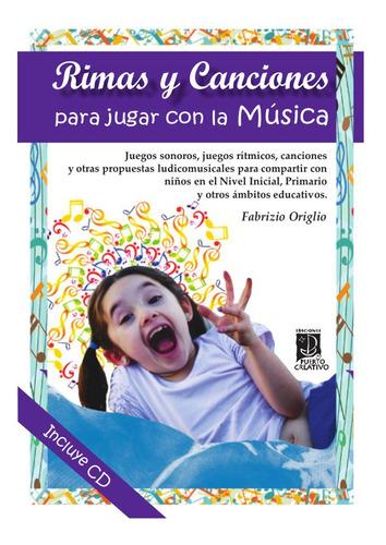 Rimas Y Canciones Para Jugar Con La Música