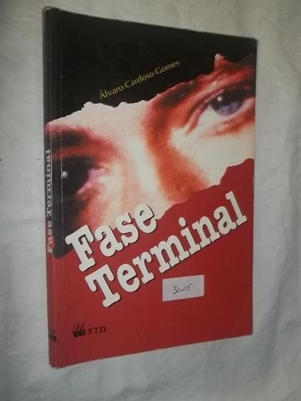 Livro - Fase Terminal - Álvaro Cardoso Gomes