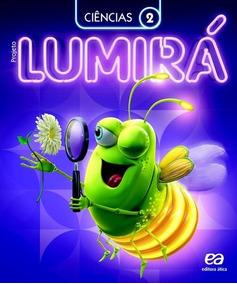 Projeto Lumira - Ciencias - 2º Ano - Ensino Fundamental I -