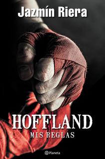 Hoffland, Mis Reglas De Jazmín Riera - Planeta