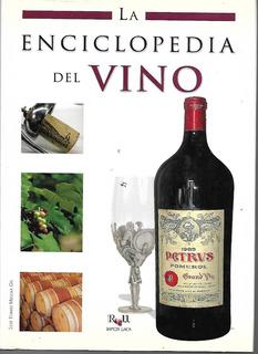 La Enciclopedia Del Vino - Melgar [lea]