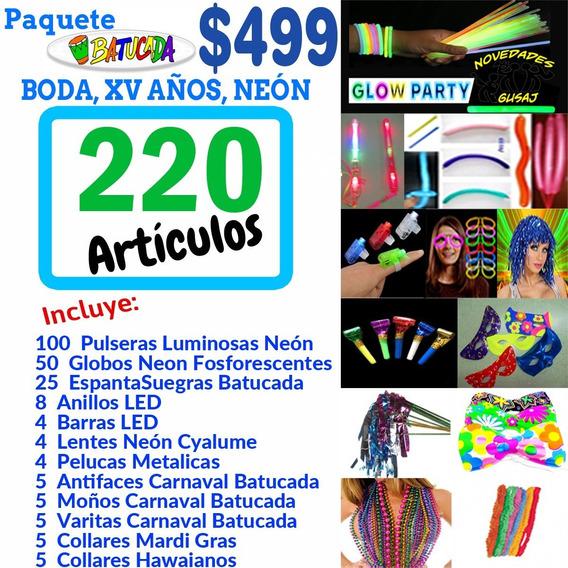 Pkt Batucada 220 Artículos Fiesta Boda Xv Años Neón Led Dj