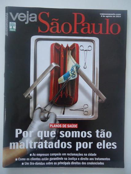 Veja São Paulo #06-ago-2014 Planos De Saúde Maltratos