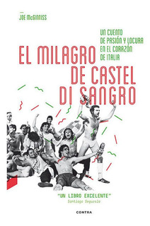 El Milagro De Castel Di Sangro, Mcginnis, Contra Ediciones #