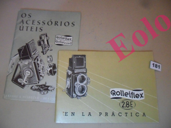 Rolleiflex 2,8 - Rollei * Manual De Uso + Acess. Práticos *
