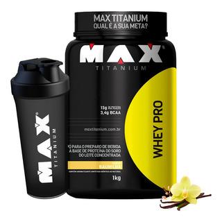 Whey Protein Pro - Max Titanium - Pote 1kg + Brinde