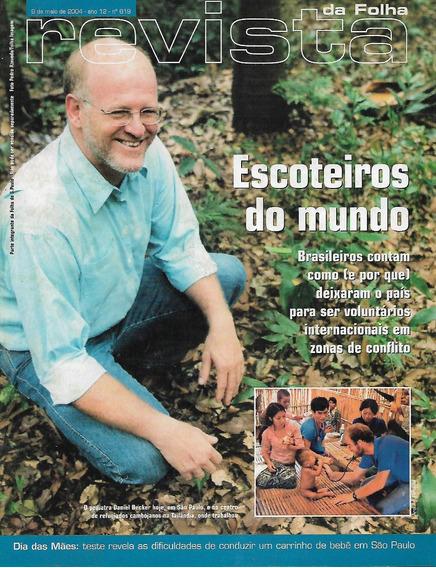 Revista Da Folha S. Paulo Maio/junho 2004 - 08 Revistas