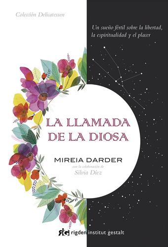 Imagen 1 de 3 de Llamada De La Diosa, Darder Mireia, Rigden