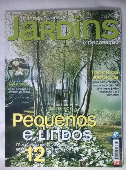 Plantas Flores Jardins Revista Ed 64 Pequenos E Lindos