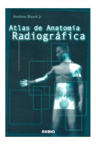 Imagem 1 de 1 de Livro Atlas De Anatomia Radiográfica