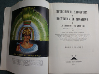 Moctezuma El Magnifico Volumenes 1,2,3
