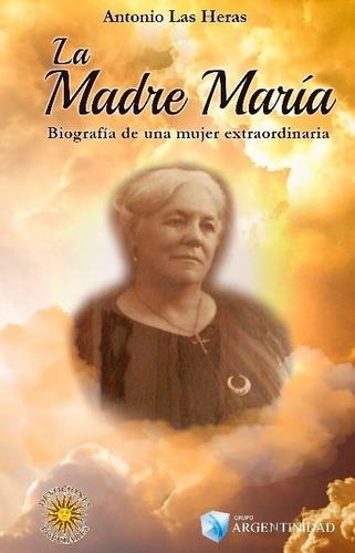 La Madre María - Antonio Las Heras