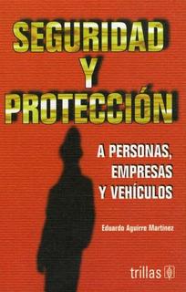 Seguridad Y Proteccion, Personas, Empresas Y Vehiculos
