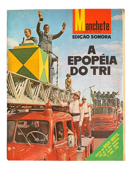 Revista Manchete A Epopéia Do Tri