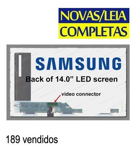 Tela 14 Samsung Rv411 Rv415 Rv410 Rv419 Rv420 - Originais