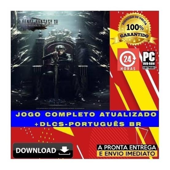 Final Fantasy Xv Windows Edition Pc Digital + Dlcs + Brinde