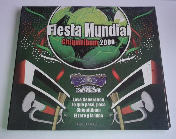 Fiesta Mundial Chiquitibum 2006 Cd Promo Tequila 100 Años