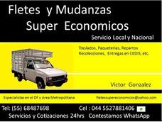 Fletes Y Mundanzas Super Economicos Loc Y Nac. Facturamos