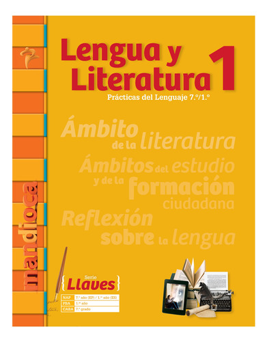 Lengua Y Literatura 1 Serie Llaves - Editorial Mandioca