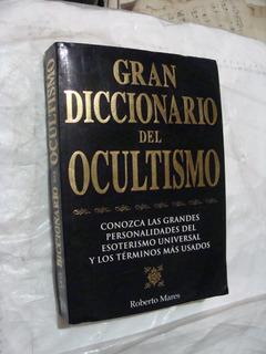 Libro Gran Diccionario Del Ocultismo , Roberto Mares , 614