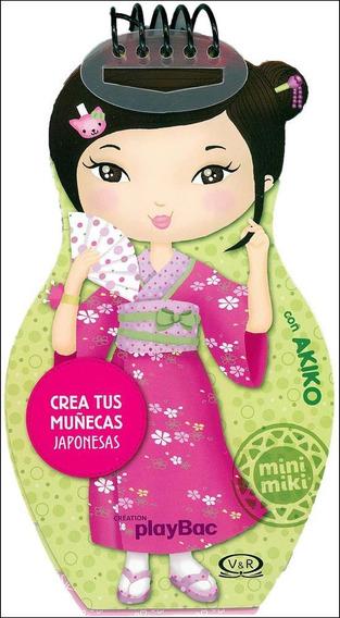 Crea Tus Muñecas Japonesas Con Akiko