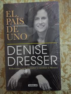 El País De Uno De Denise Dresser