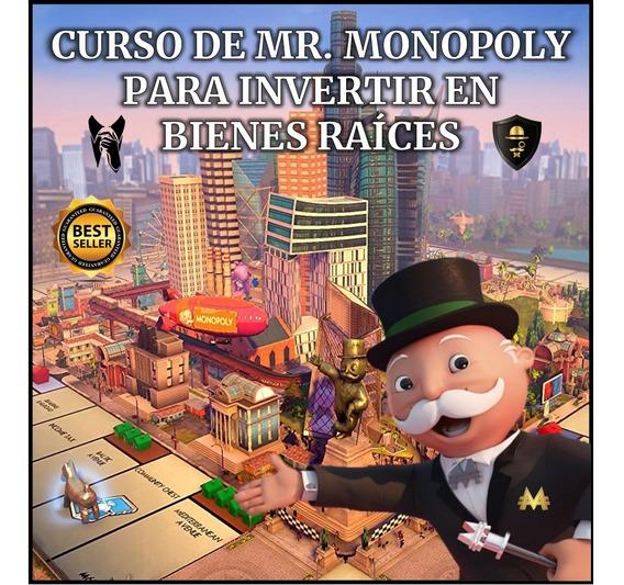Curso De Mr. Monopoly Para Inv3rtir En Bien3s Raíc3s