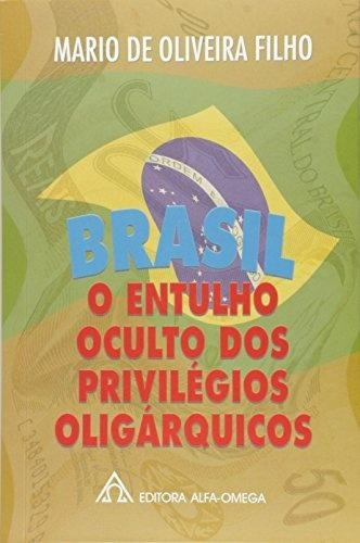 Brasil - O Entulho Oculto