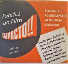 Fabrica De Film Y Bolsas De Polietileno Y Polipropileno