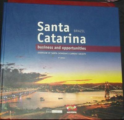Santa Catarina Brasil : Oportunidades E Negócios : Panora...