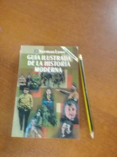Guia Ilustrada De La Historia Moderna Lowe